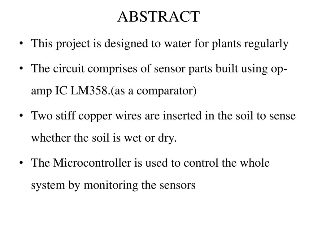 Sensing Soil Moisture Content Automatic Irrigation System Ppt Photodiodecontrolledautomaticlightwithlm358 2 Abstract