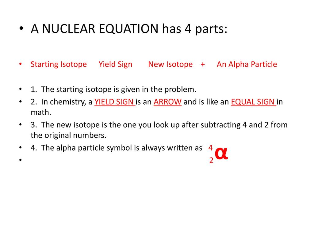 Writing Alpha Decay Equations Ppt Download