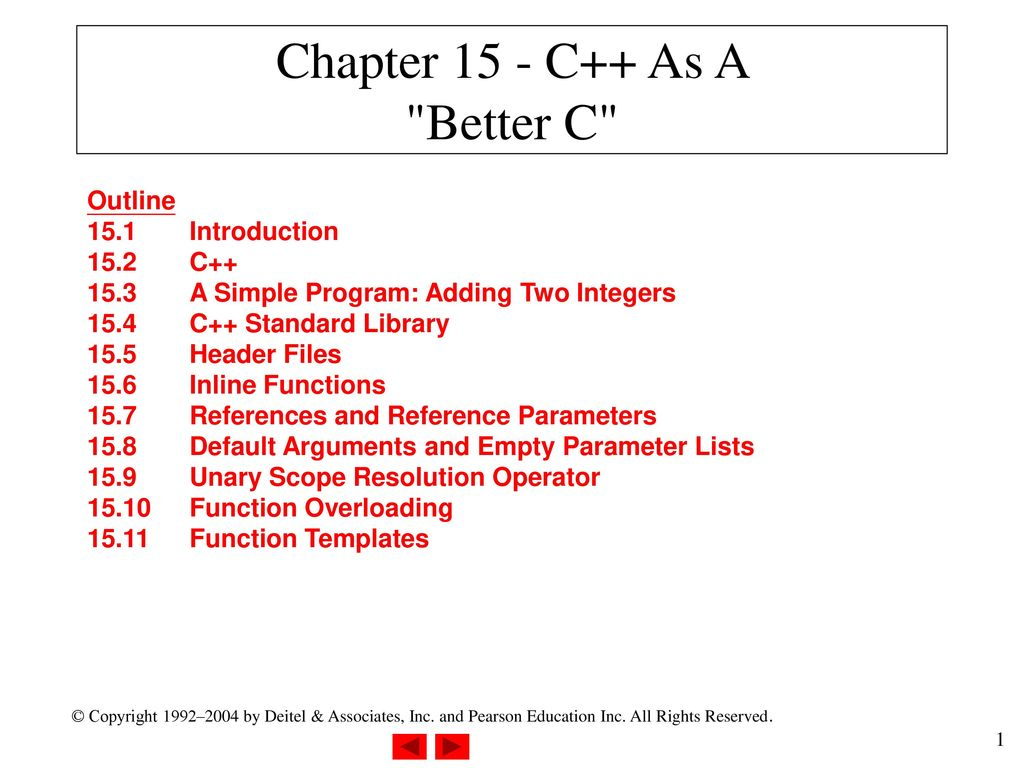 Chapter 15 - C++ As A