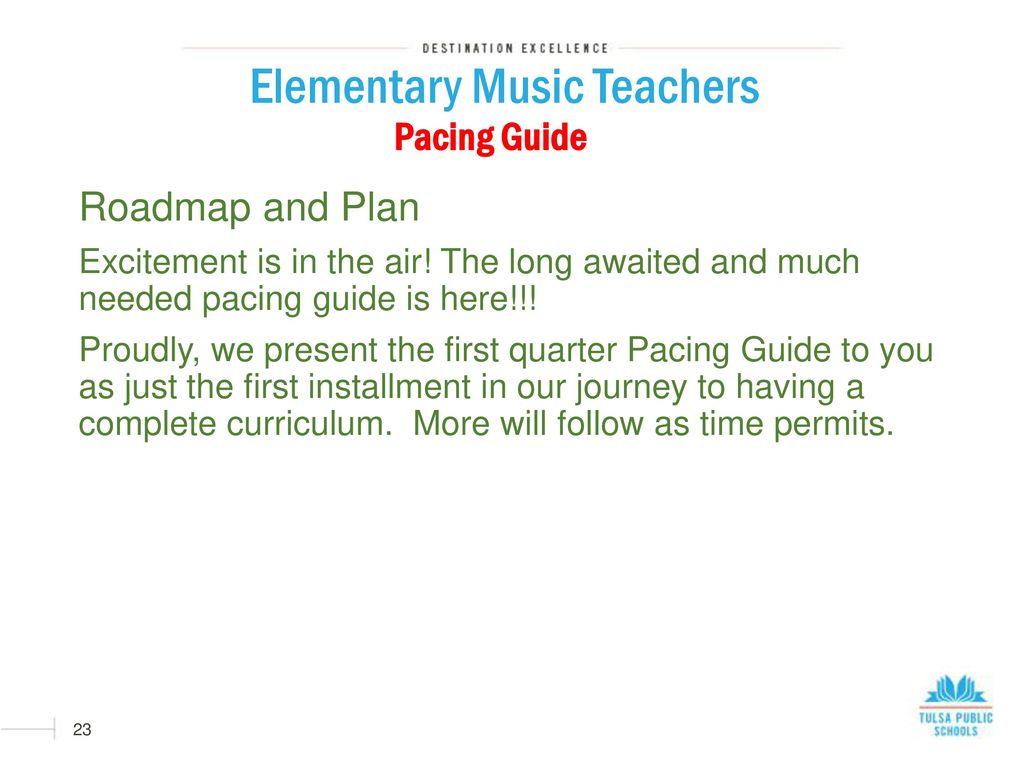 23 Elementary Music Teachers Pacing Guide ...