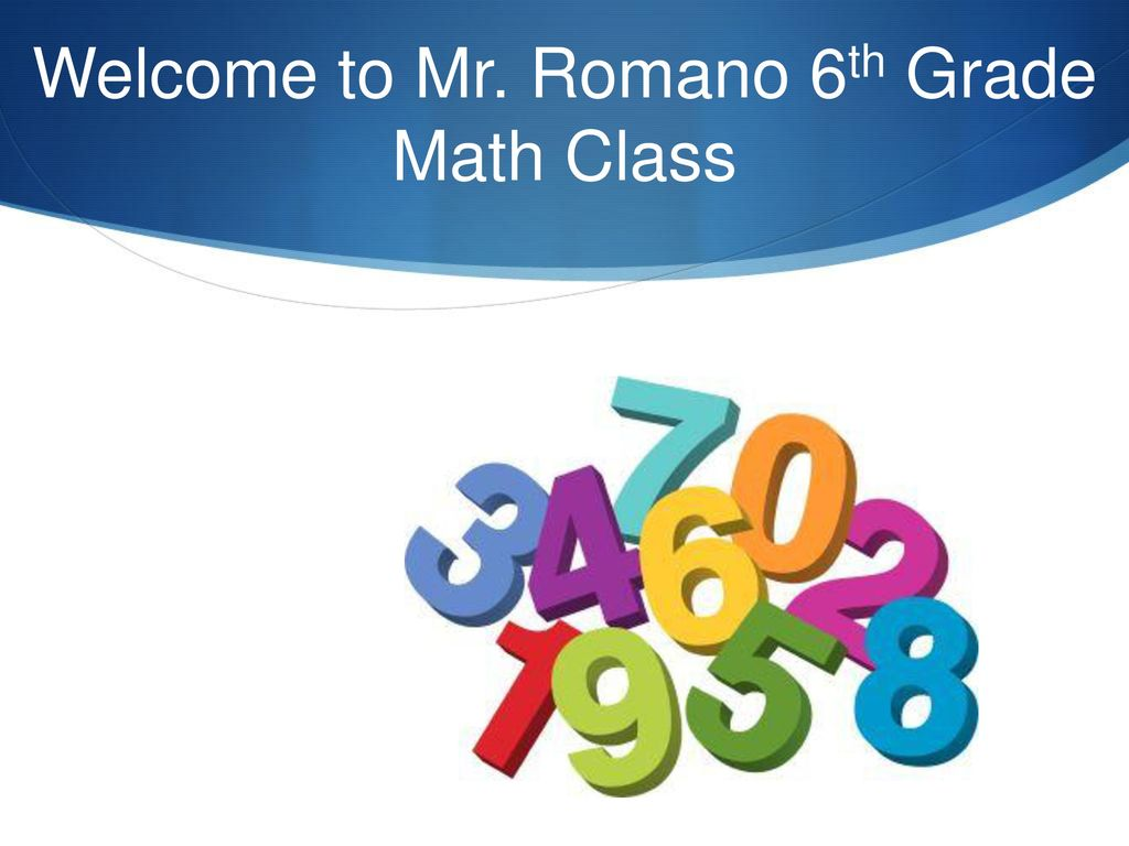 Welcome to Mr. Romano 6th Grade Math Class - ppt download