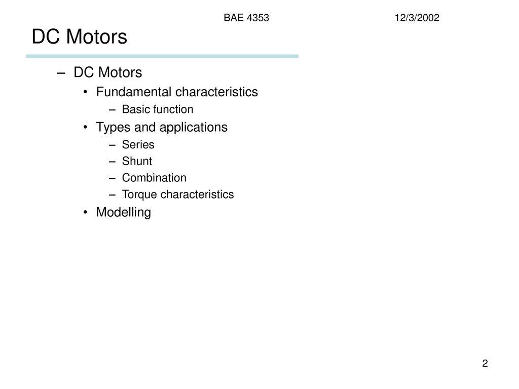 DC Motors DC Motors Fundamental characteristics Types and applications