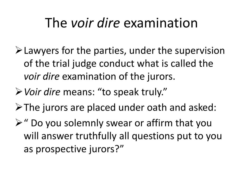 Jury selection Jury Voir Dire  - ppt download