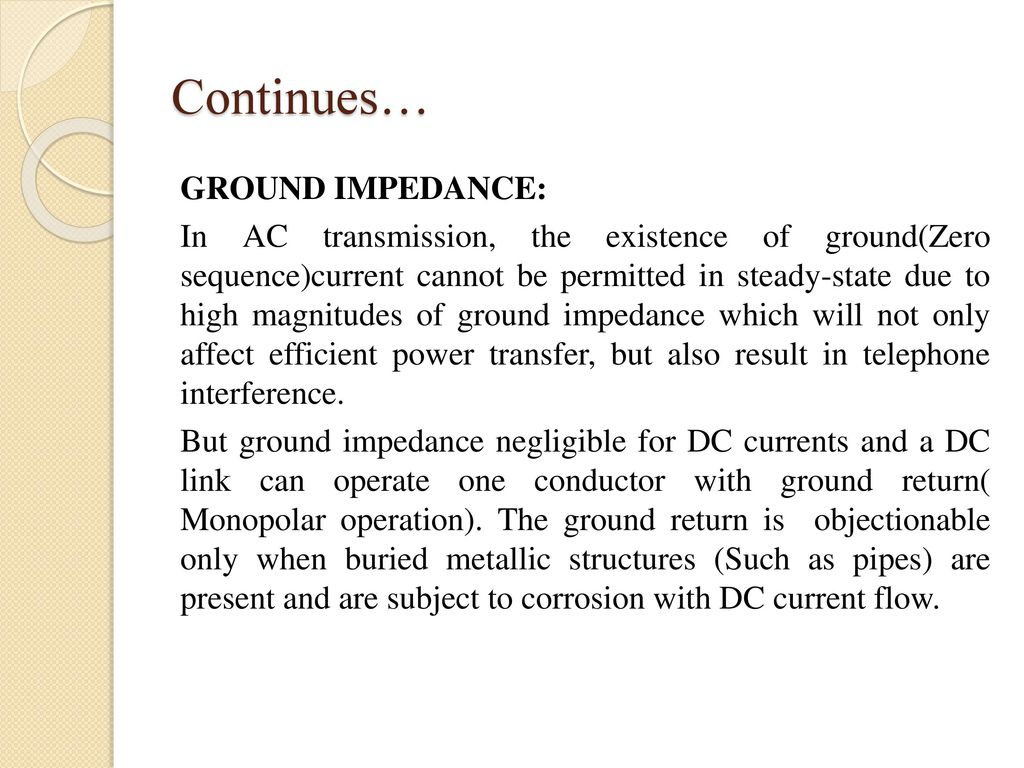 Hvdc Transmission Subject Code10ee Ppt Download In A Circuit The Current Can Be Transmitted To 34 Continues Ground Impedance Ac Existence Of Groundzero Sequencecurrent Cannot