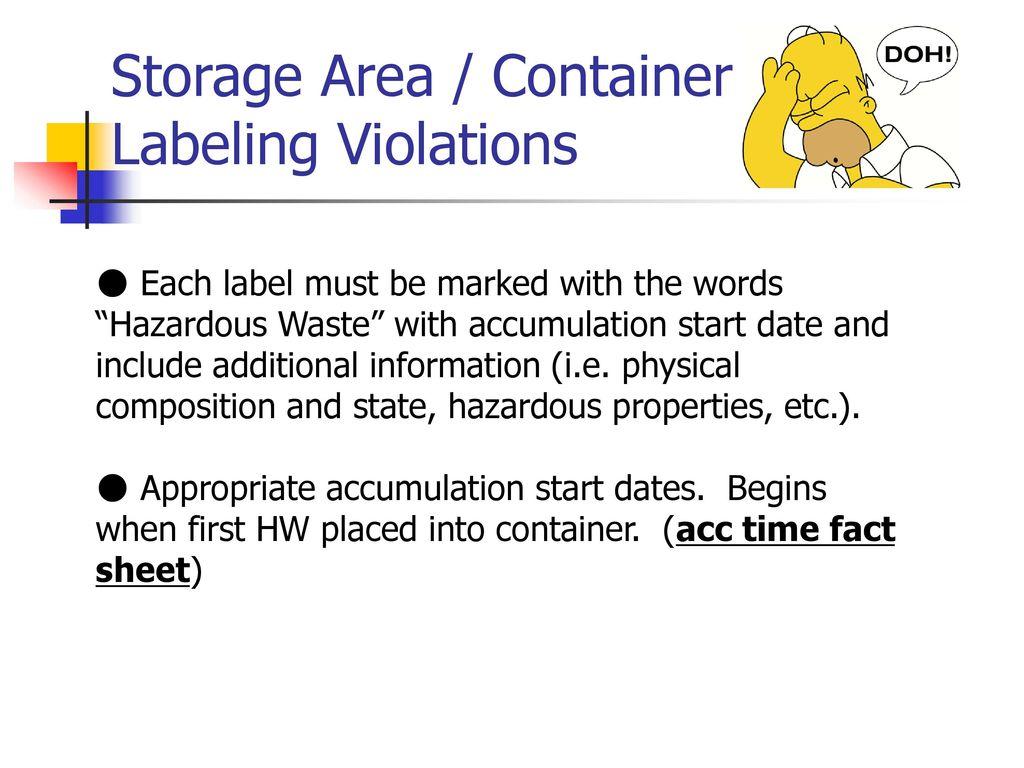 hazardous waste accumulation start date