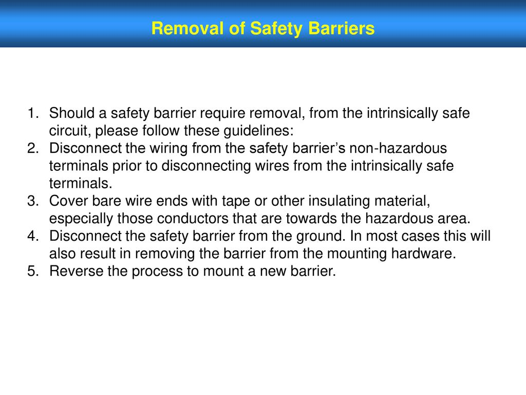 Electrical Equipment In Hazardous Areas Ppt Download Intrinsically Safe Wiring Removal Of Safety Barriers