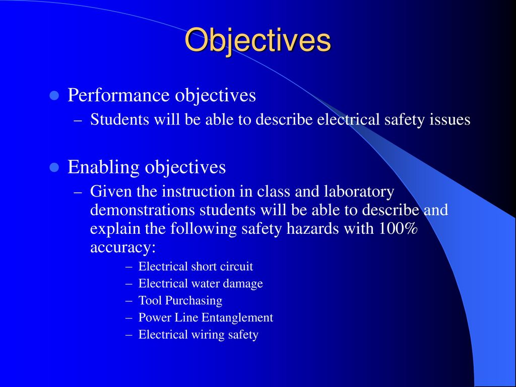 Electrical Safety Around The Home And Farm Ppt Download Wiring Templates Powerpoint Template 2 Objectives Performance Enabling