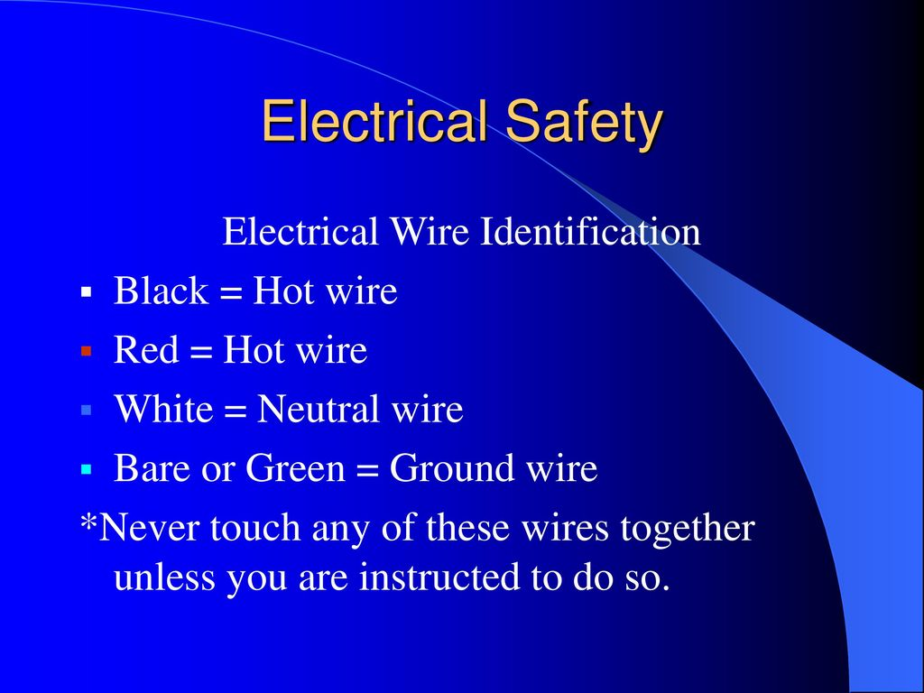 Electrical Safety Around The Home And Farm Ppt Download Wiring Red Black White Green 4 Wire Identification