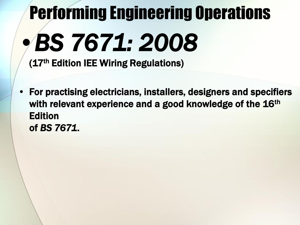 Performing Engineering Operations Ppt Download Iee Wiring Regulations 17th Edition Free 19 Bs 7671