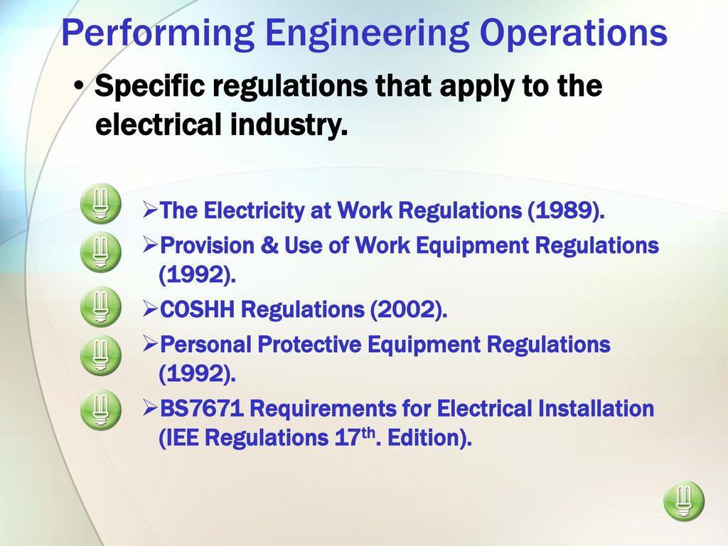 Performing Engineering Operations Ppt Download Iee Wiring Regulations 17th Edition Free 9 Specific That Apply To The Electrical
