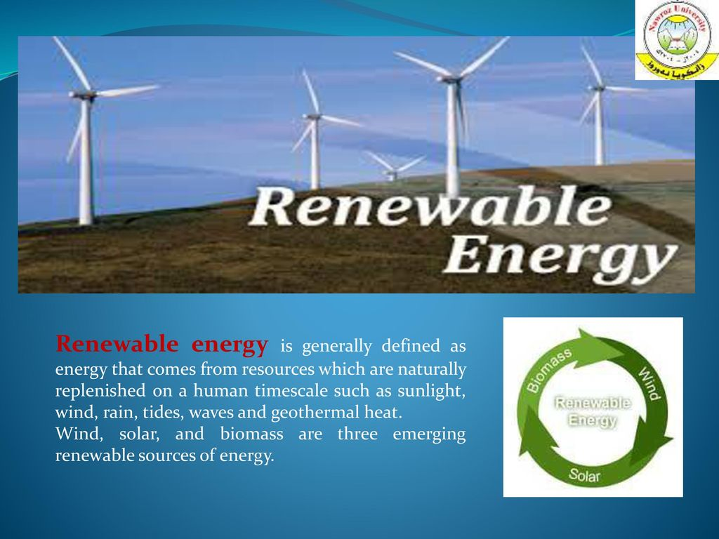 renewable energy renewable energy is generally defined as energy