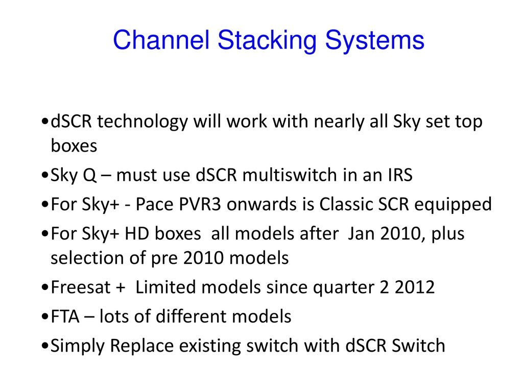 SKY Q LNB and dSCR Multiswitch Installations Lee Mercer  - ppt download