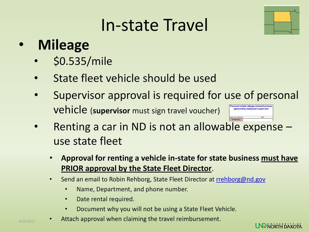 In-state Travel Mileage $0.535/mile State fleet vehicle should be used