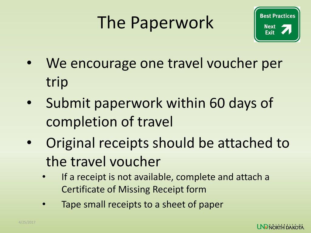 The Paperwork We encourage one travel voucher per trip