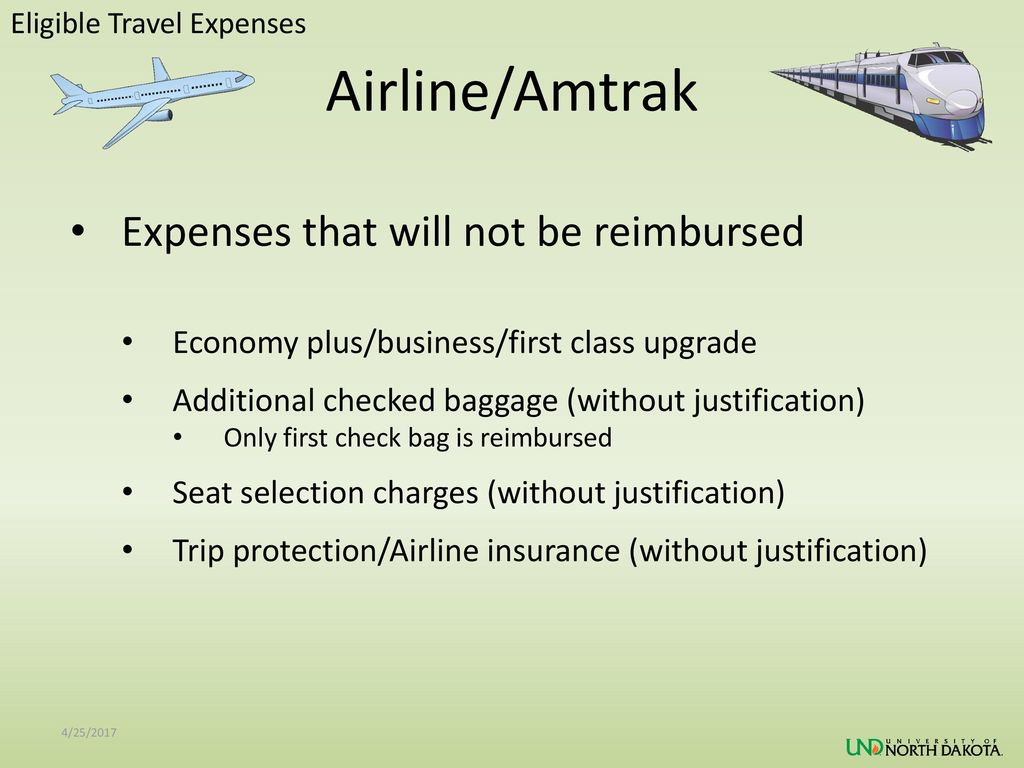 Airline/Amtrak Expenses that will not be reimbursed