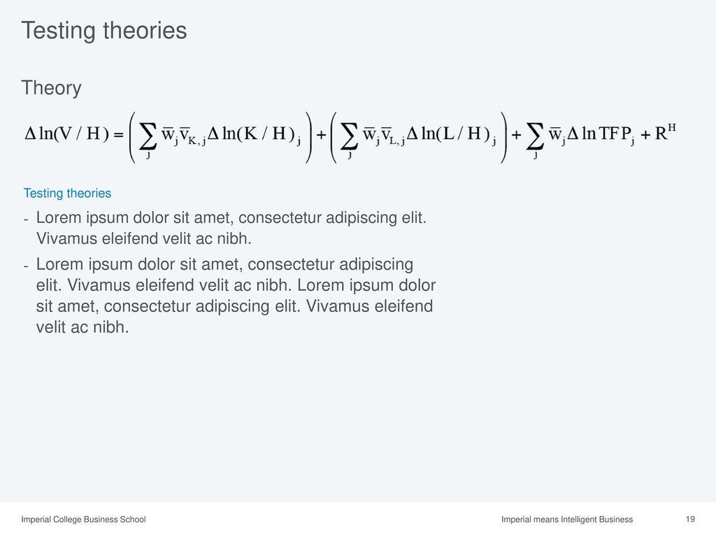 477d1bbe8 19 Testing theories Theory Lorem ipsum dolor sit amet, consectetur ...