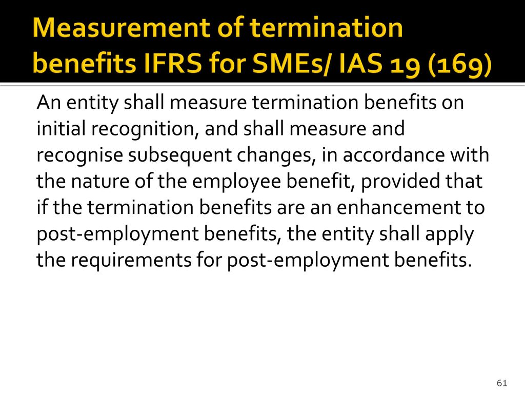 Measurement of termination benefits IFRS for SMEs/ IAS 19 (169)