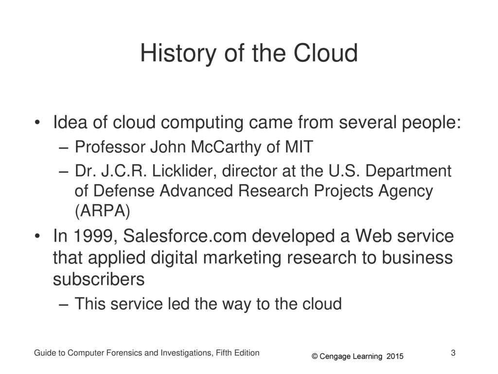 History of the Cloud Idea of cloud computing came from several people: