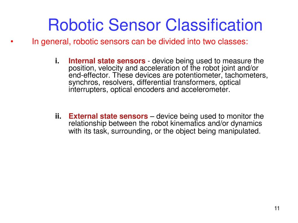 Introduction Industrial Robot Requires Sensory Feedback To Ppt Optical Interrupter Circuit 11 Robotic Sensor Classification