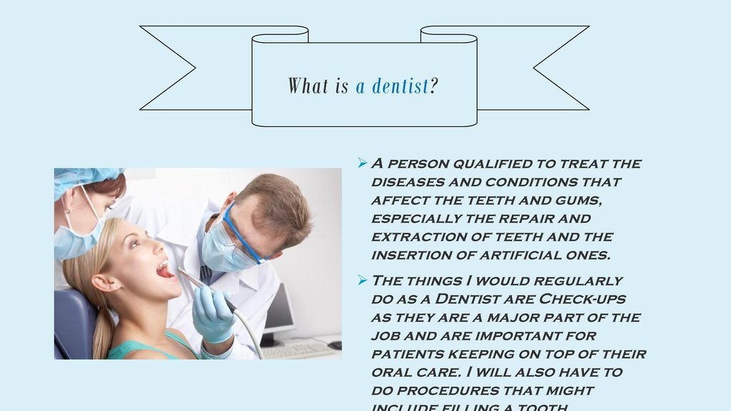I want to become Dentist by ppt download