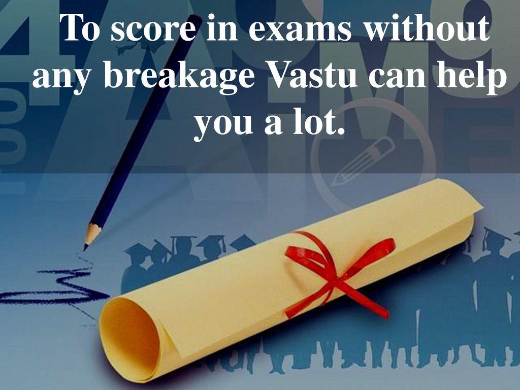 Vastu for Success in Education - ppt download