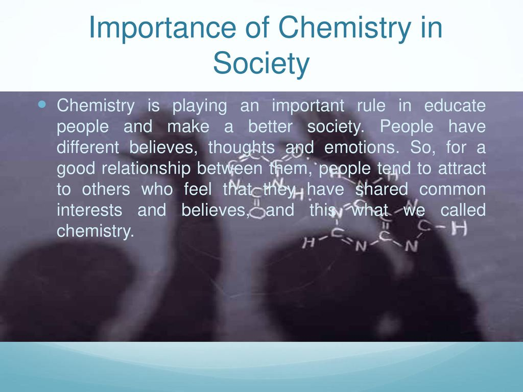 what is the importance of chemistry in our daily life