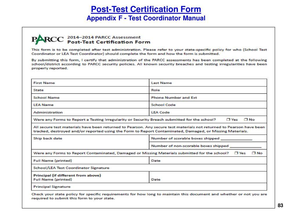 83 Post-Test Certification Form Appendix F - Test Coordinator Manual