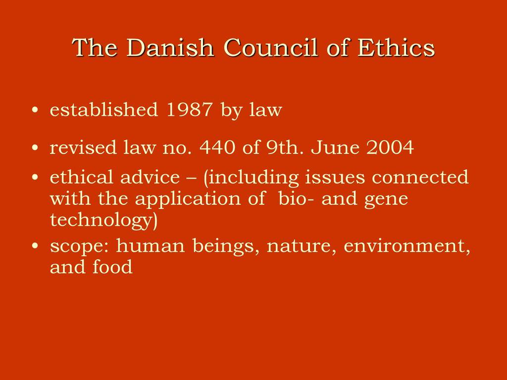 Consiliul Etic al Danemarcei solicită reevaluarea reglementărilor asupra OMG