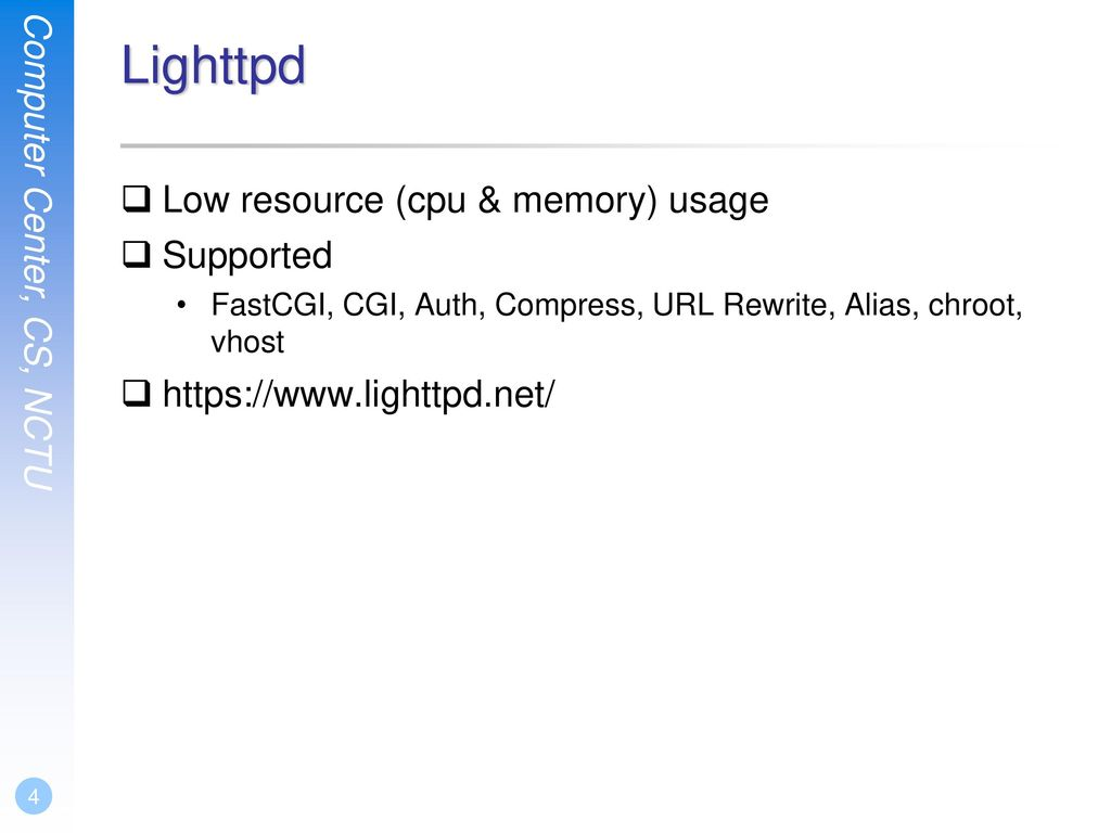 Lighttpd Low resource (cpu & memory) usage Supported