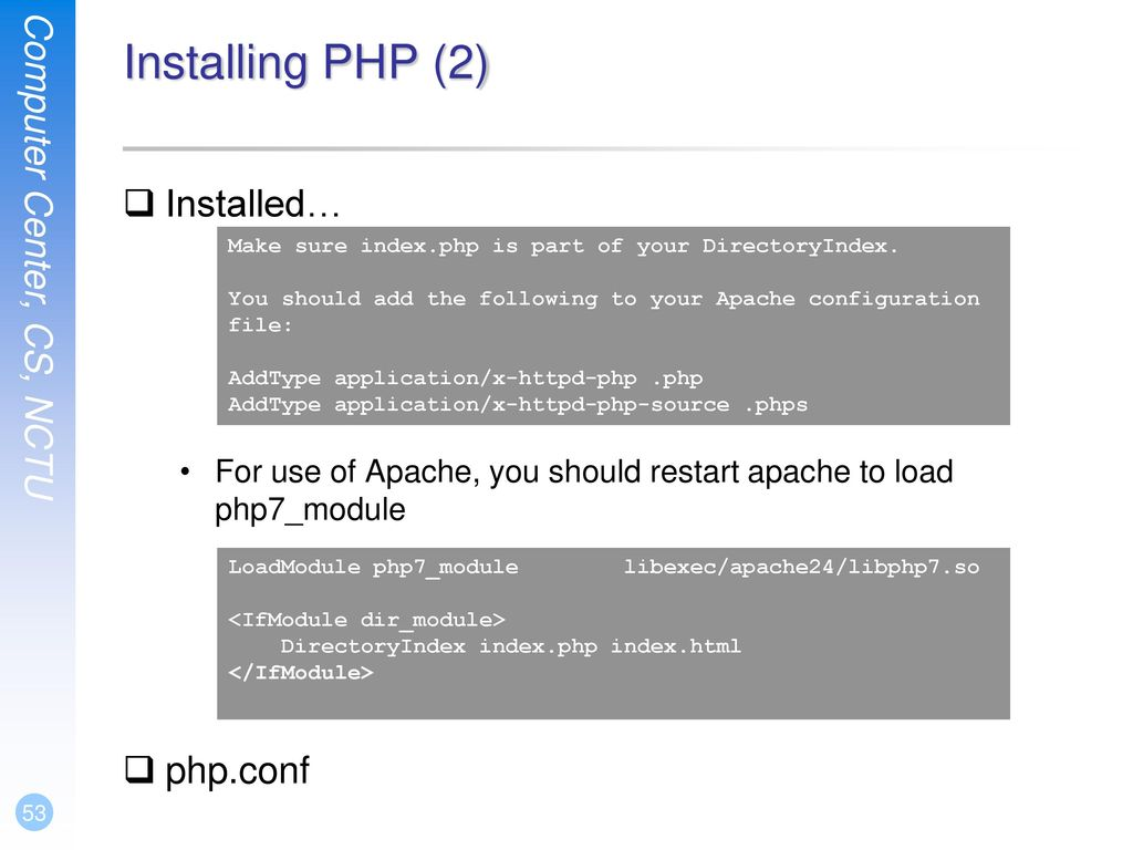 Installing PHP (2) Installed… php.conf