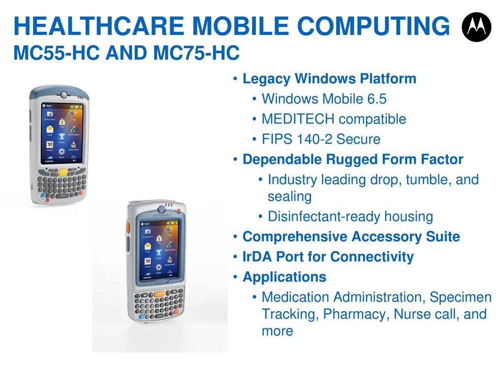 MOBILE DEVICES: HEALTHCARE IN HARMONY Motorola Solutions