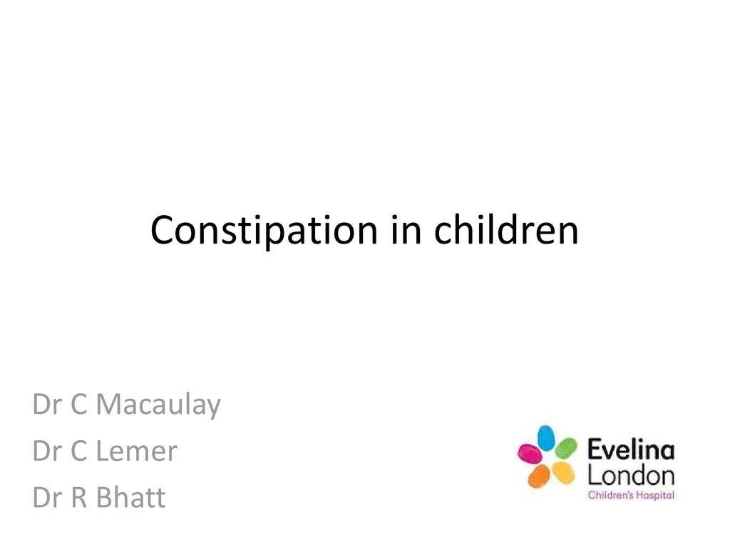 Constipation in children - ppt download