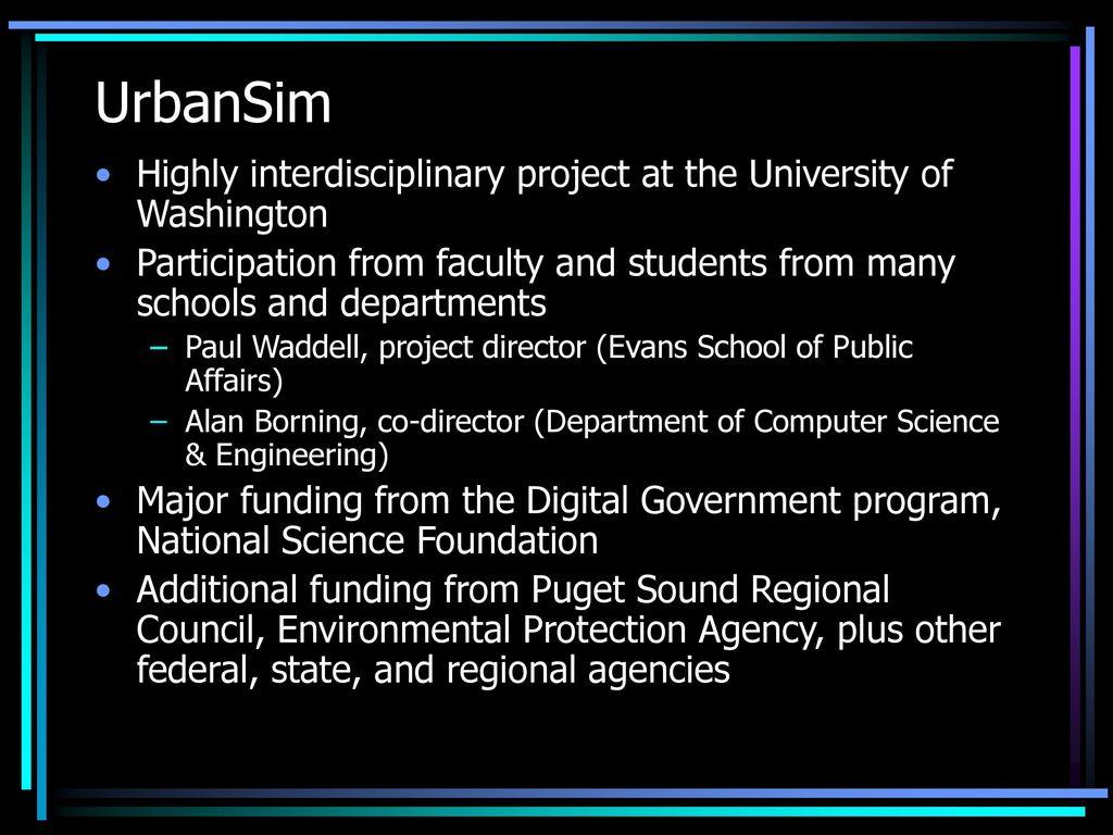 UrbanSim Integrated Land Use, Transportation, and Environmental