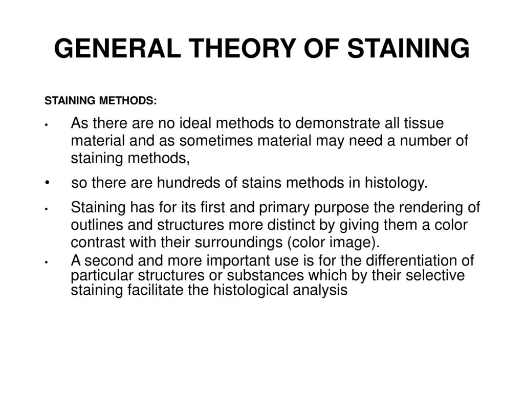 theory of staining