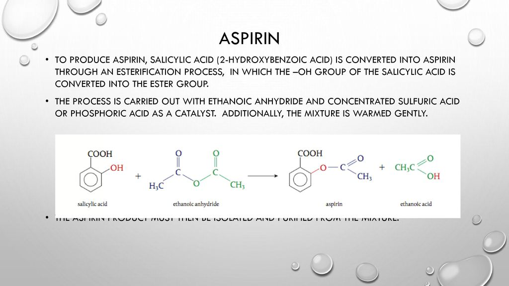 10 Aspirin To Produce Salicylic Acid 2 Hydroxybenzoic