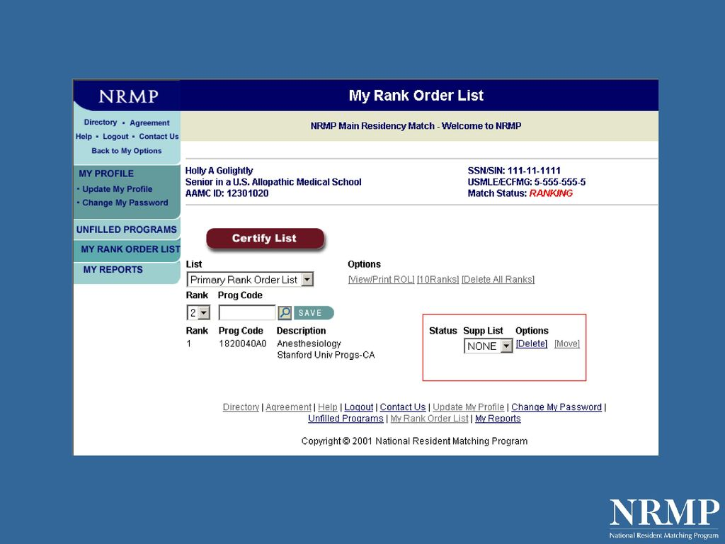 2011 MATCH: INFORMATION ABOUT RANK ORDER LISTS AND NRMP
