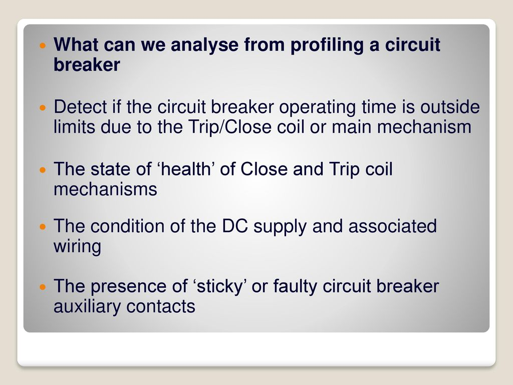 Test And Interpretation Of Results Ppt Download Faulty Circuit Breaker Or Wiring What Can We Analyse From Profiling A