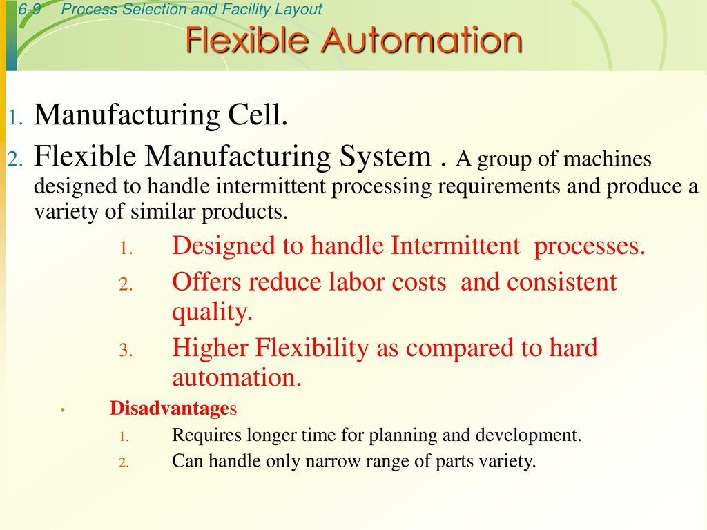 disadvantages of flexible manufacturing system