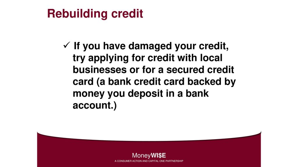 Steps To Using Secured Credit Cards To Rebuild Credit.