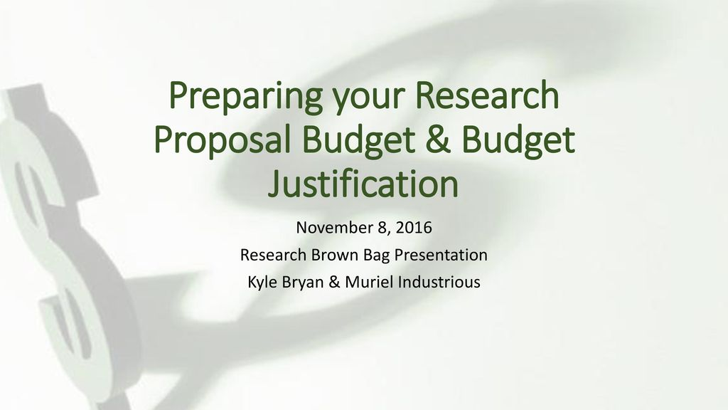 research proposal budget Get started with proposal develop proposal budget route proposal for approval research space allocation or reallocation undergraduate student research.