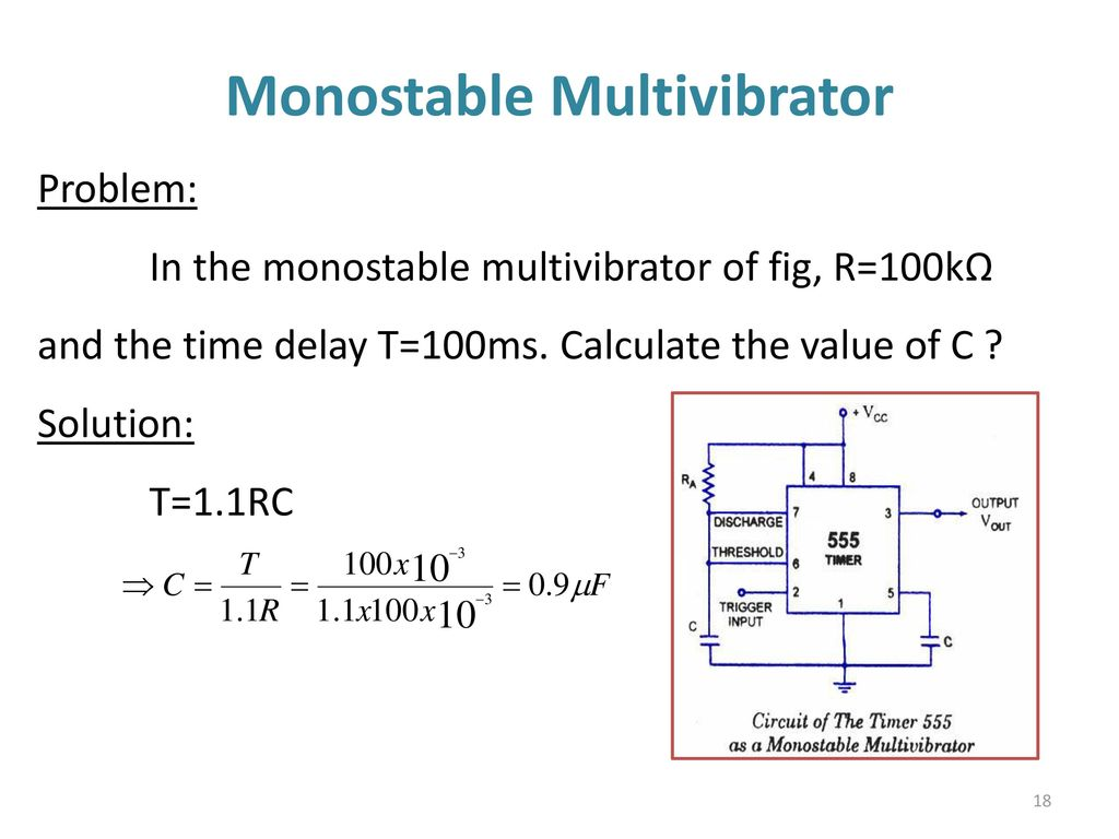 555 Timer Multivibtrator Ppt Download The Monostable Circuit More Detail Multivibrator