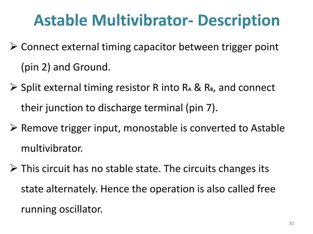 555 Timer Multivibtrator Ppt Download Astable Multivibrator Circuit 30 Description