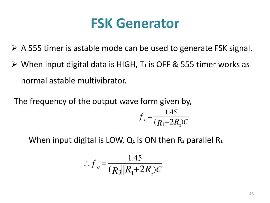 555 Timer Multivibtrator Ppt Download Designer Astable Monostable Calculator Works As Normal Multivibrator Fsk Generator The Frequency Of Output Wave Form Given By When Input Digital Is