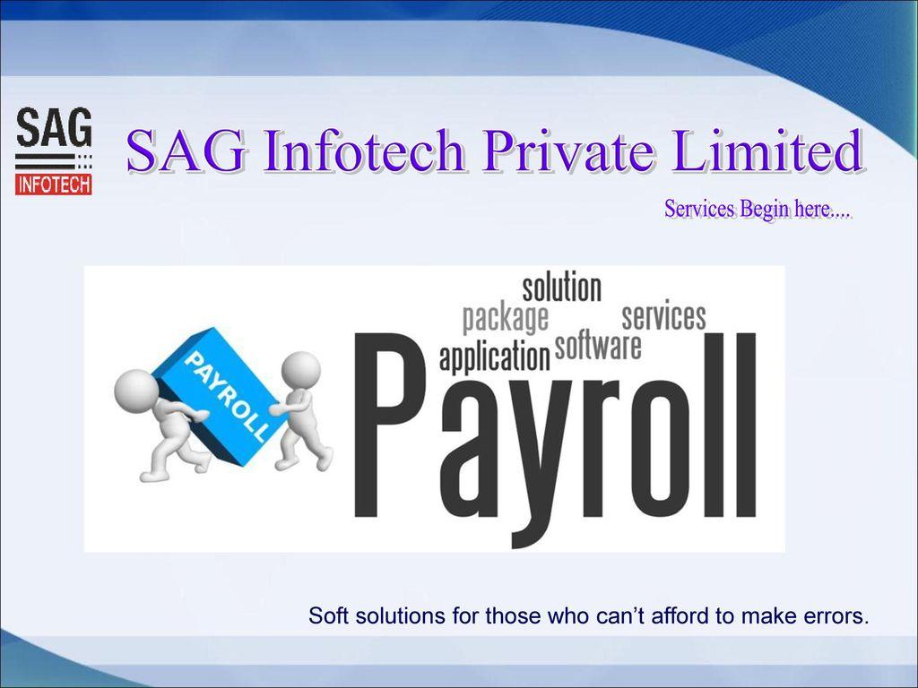 SAG Infotech Private Limited - ppt download