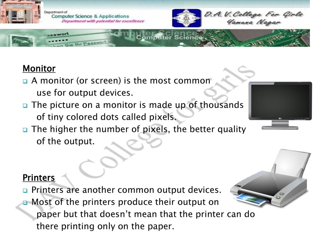 most common output device