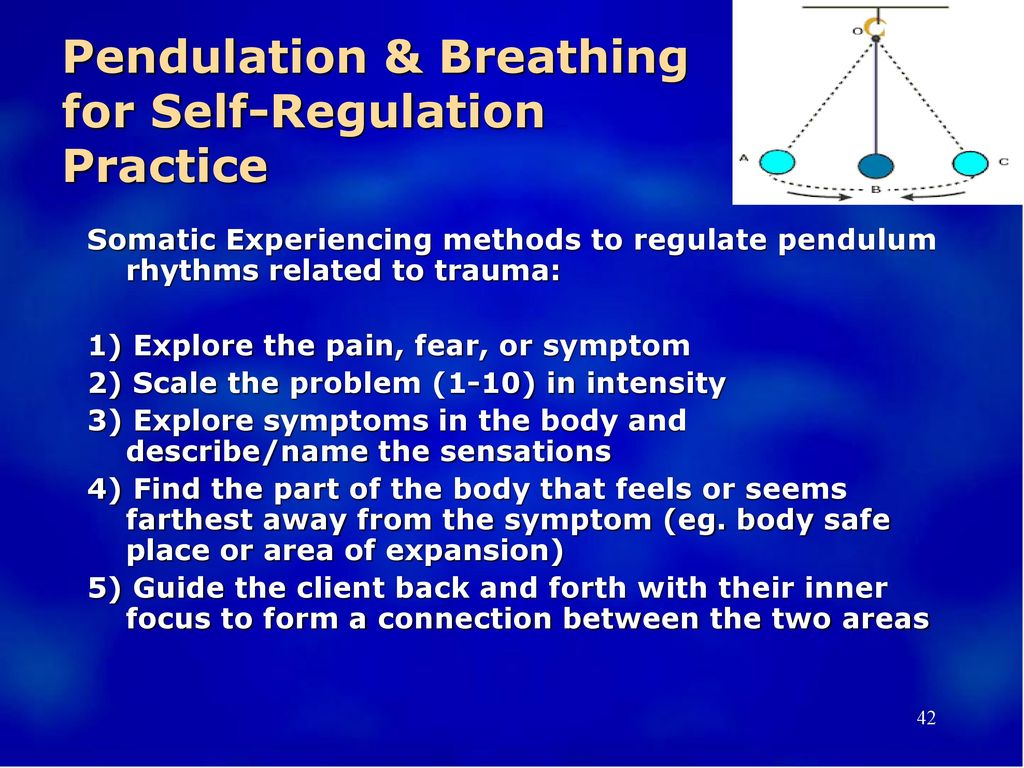 Pendulation & Breathing for Self-Regulation Practice