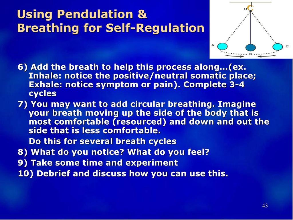 Using Pendulation & Breathing for Self-Regulation