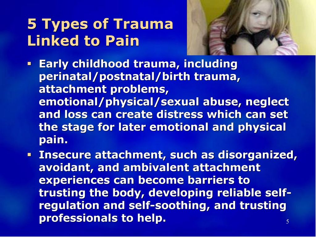 5 Types of Trauma Linked to Pain