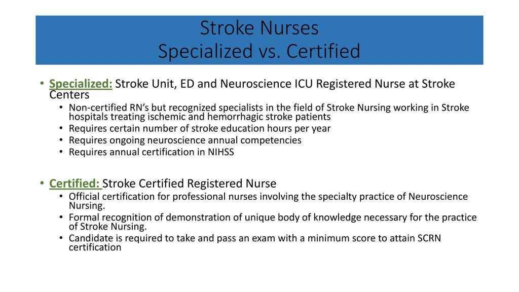 Stroke Nursing Certification Systems Of Care Ppt Download