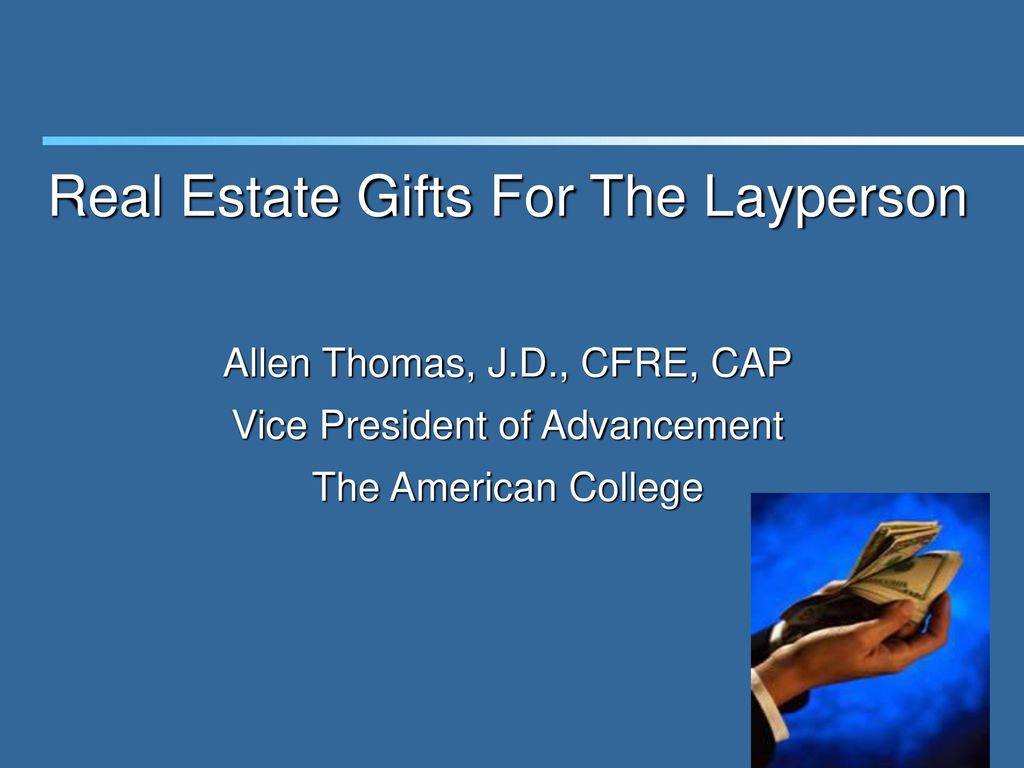 Real Estate Gifts For The Layperson
